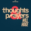 Will Hoge Thoughts & Prayers