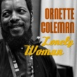 Ornette Coleman Lonely Woman