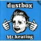 dustbox Mr.keating