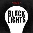 Black Lights Please