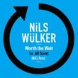 Nils Wülker Worth The Wait (feat. Jill Scott) [MdCL Remix]