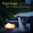 Harmonie Zen Raja Yoga - Le but du Yoga