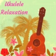Hawaiian Spa Music Relaxation  & Meditation Ukulele Club Funny Adventure - Relax on the Beach