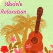 Hawaiian Spa Music Relaxation  & Meditation Ukulele Club Ukulele Relaxation