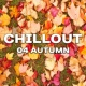 Ibiza DJ Rockerz Chillout 04 Autumn - Relaxing Chill Out Music, Autumn 2017, Ambient Lounge