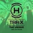 The Unique Jack Da House (Original Mix)