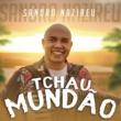 Sandro Nazireu Tchau Mundão