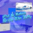 DJ moe/Relect Drop The Jelly