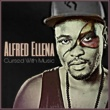 Alfred Ellena Cursed With Music