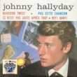Johnny Hallyday Hey Baby