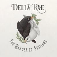 Delta Rae The Blackbird Sessions