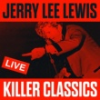 Jerry Lee Lewis&Jerry Lee Lewis Roll Over Beethoven (Live)