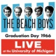 ビーチ・ボーイズ Graduation Day 1966: Live At The University Of Michigan