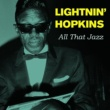 Lightnin' Hopkins I'll Be Gone