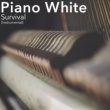 Piano White Survival