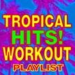 Workout Music Havana (Tropical Remix)