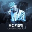 MC Fioti Lá vai xerecão