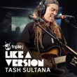 Tash Sultana Electric Feel [triple j Like A Version]