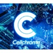 Cellchrome Shake It On