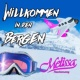 Melissa Naschenweng Willkommen in den Bergen