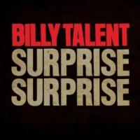 Billy Talent Surprise Surprise