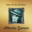 Alberto Gomez Que Nadie Se Entere