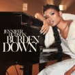 Jennifer Hudson Burden Down