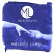 Mario Lafuente Marcharé Contigo
