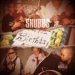 Snubbs Birthday