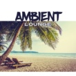 Ambiente Ambient Chill