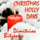 Dimitrios Bitzenis Christmas Holly Days