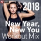 Power Music Workout New Year, New You Workout Mix 2018 (60 Min Non-Stop Workout Mix 130 BPM)