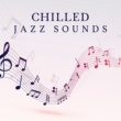 Smooth Jazz Band Sexy Chilled Jazz