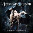 AMBERIAN DAWN I'm The One