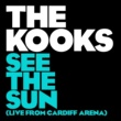 ザ・クークス See The Sun [Live From Cardiff Arena]