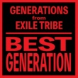 GENERATIONS from EXILE TRIBE BEST GENERATION (International Edition)
