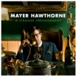 Mayer Hawthorne A Strange Arrangement