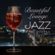 Relaxing Piano Crew Beautiful Lounge Jazz ~ キール・ロワイヤルとジャズピアノ ~