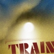 Train In This Town