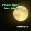JOHNNY伊藤 Please Open Your Window