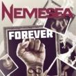 Nemesea Forever