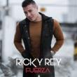 Ricky Rey Fuerza