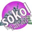 Sokol The Way Down Knee Deep