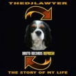 TheDjLawyer The Story Of My Life