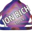 Jon Rich Folly