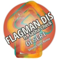 Flagman Djs&Solonto Soles Desert