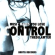 TheDjLawyer Music Makes You Lose Control