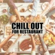 Todays Hits Chill Out for Restaurant