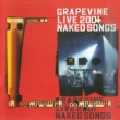 GRAPEVINE NAKED SONGS -通常盤-