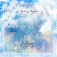 Athos/tea Higher, higher (feat. tea)